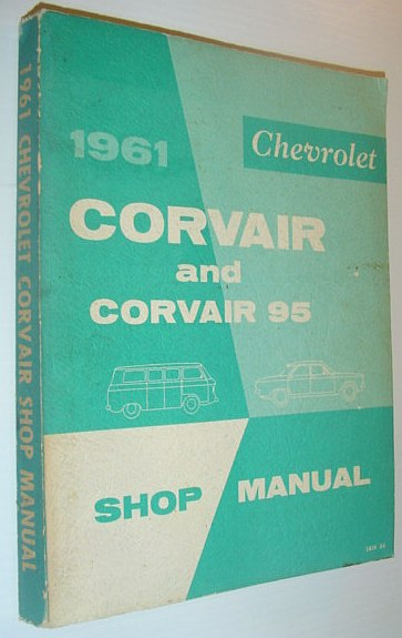 Image for 1961 Chevrolet Corvair and Corvair 95 Shop Manual