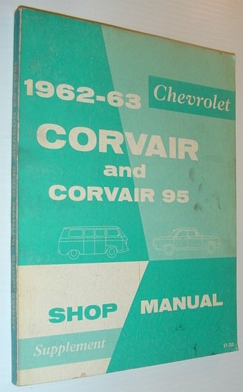 Image for 1962-1963 Chevrolet Corvair and Corvair 95 Shop Manual  Supplement (ST-20)