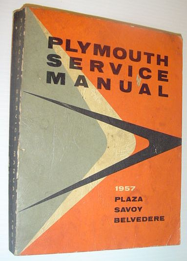 Image for 1957 Plymouth Service Manual: Model P30 and P31, Fury V-8, Powerflow 6, Plaza, Savoy, Belvedere