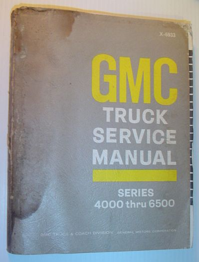 Image for GMC Trucks Service Manual: Series 4000 Through 6500 - X-6933