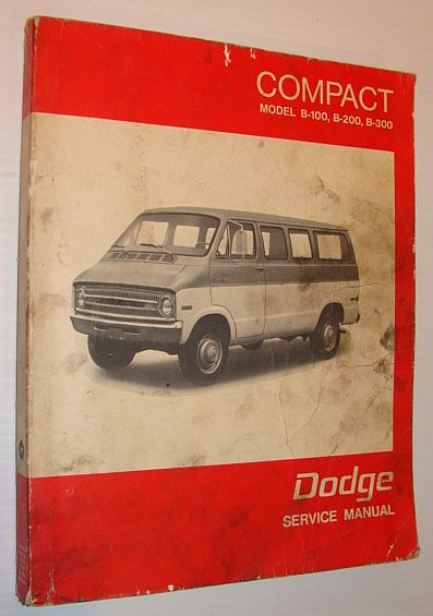 Image for Dodge Service Manual: Compact Sports Van Service Manual - B100, B200, B300 Sportsman Van
