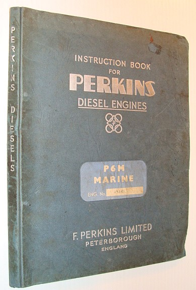 Image for Instruction Book for Perkins Diesel Engines: P6M Marine - Separate Schedule of Spare Parts Also Included