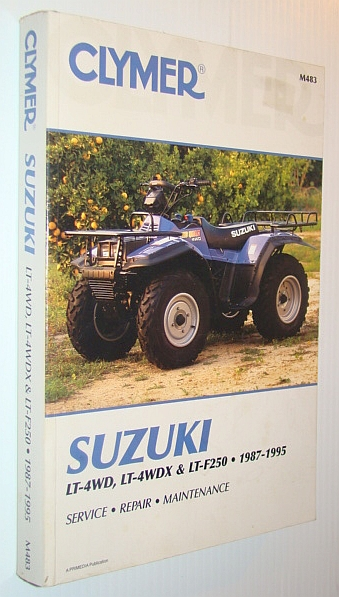 Image for Suzuki, Lt-4Wd, Lt-4Wdx & Lt-F250, 1987-1995: Service, Repair, Maintenance (Clymer Motorcycle Repair Series)