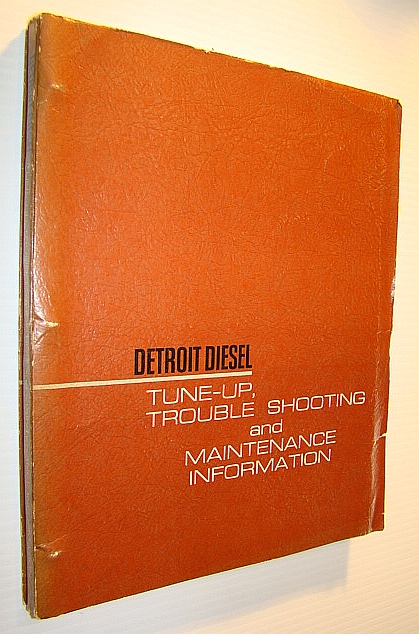 Image for Detroit Diesel Tune-Up, Trouble Shooting and Maintenance Information - 22SE44 (Rev. 3-65)