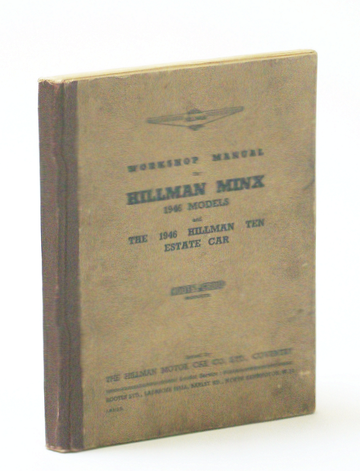 Image for Hillman Minx 1946 Models and the 1946 Hillman Ten Estate Car Workshop Manual