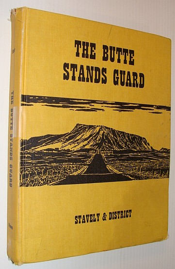 Image for The Butte Stands Guard - Stavely (Alberta) And District