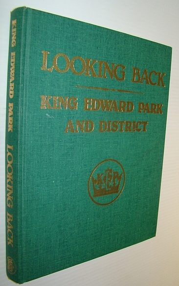 Image for Looking Back - King Edward Park and District