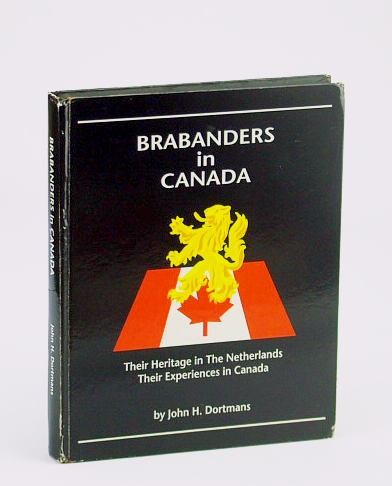 Image for Brabanders in Canada : Their Heritage in the Netherlands, Their Experiences in Canada