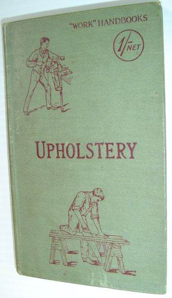 Image for Upholstery - with Numerous Engravings and Diagrams