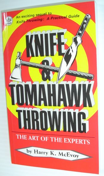 Image for Knife & Tomahawk Throwing: The Art of the Experts