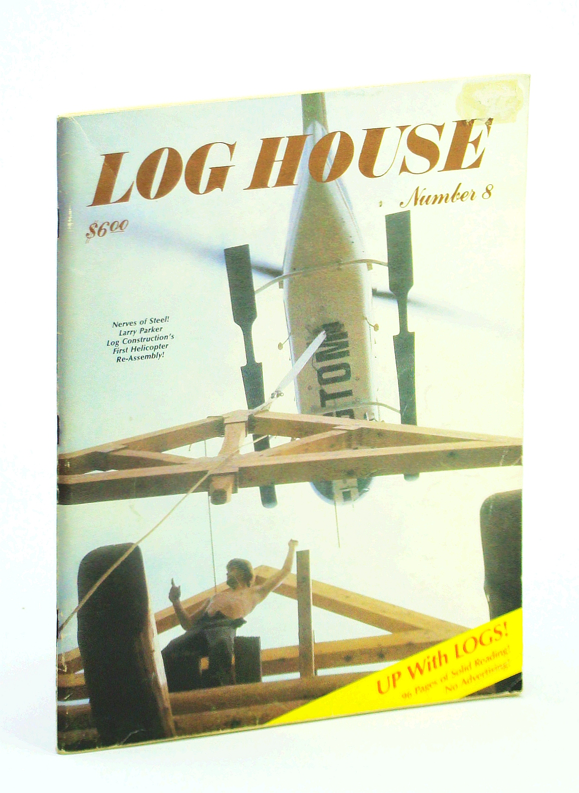 Image for Log House [Magazine] Number 8, Spring 1983