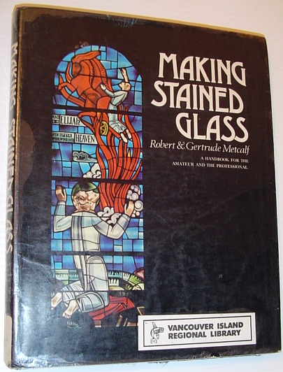 Image for Making stained glass;: A handbook for the amateur and the professional