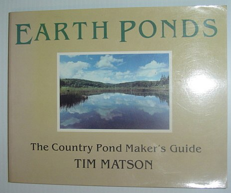 Image for Earth ponds: The country pond maker's guide