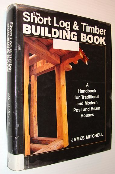 Image for Short Log and Timber Building Book
