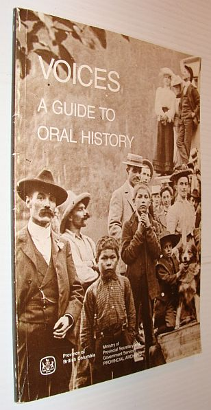 Image for Voices - A Guide to Oral History