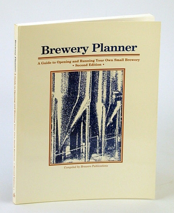 Image for Brewery Planner, Second Edition: A Guide to Opening and Running Your Own Small Brewery