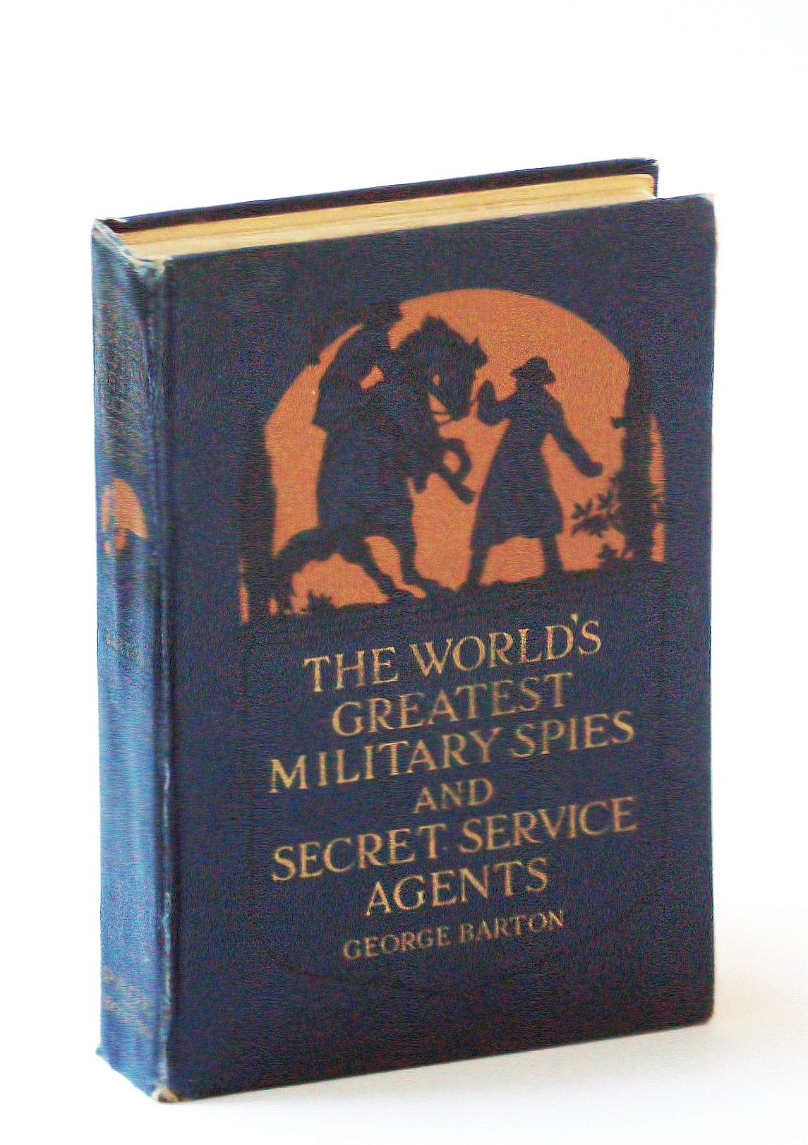 Image for The world's greatest military spies and secret service agents,