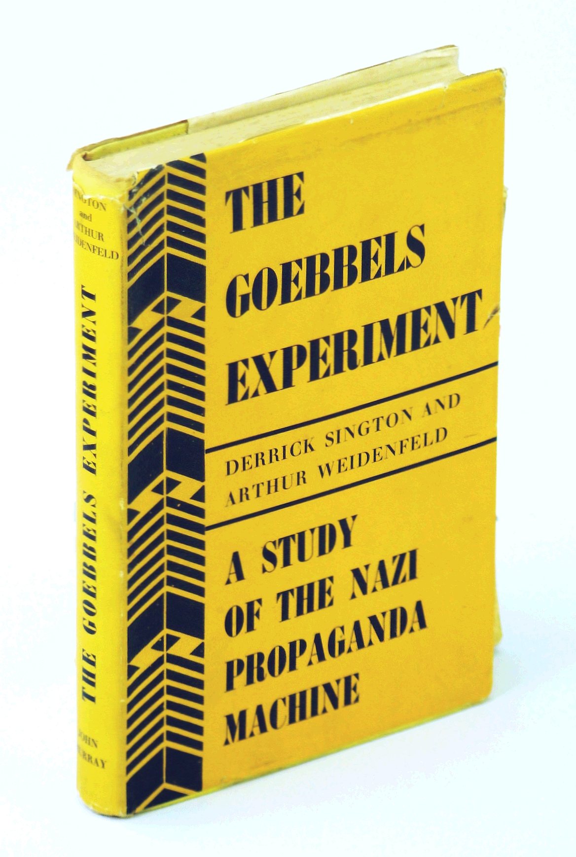 Image for The Goebbels experiment;: A study of the Nazi propaganda machine,