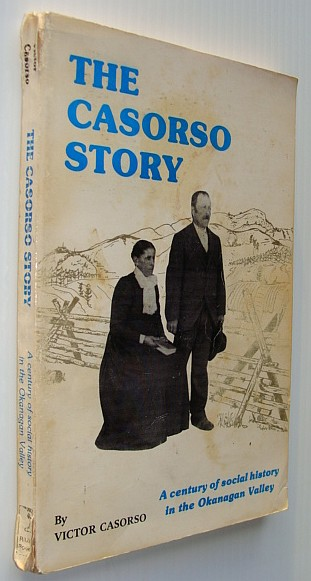 Image for The Casorso Story - A Century of Social History in the Okanagan Valley
