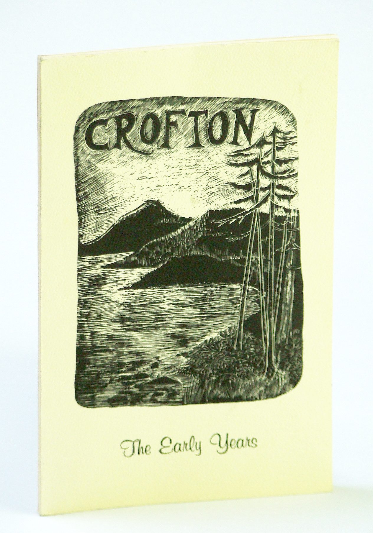 Image for Crofton (B.C. / British Columbia): The Early Years