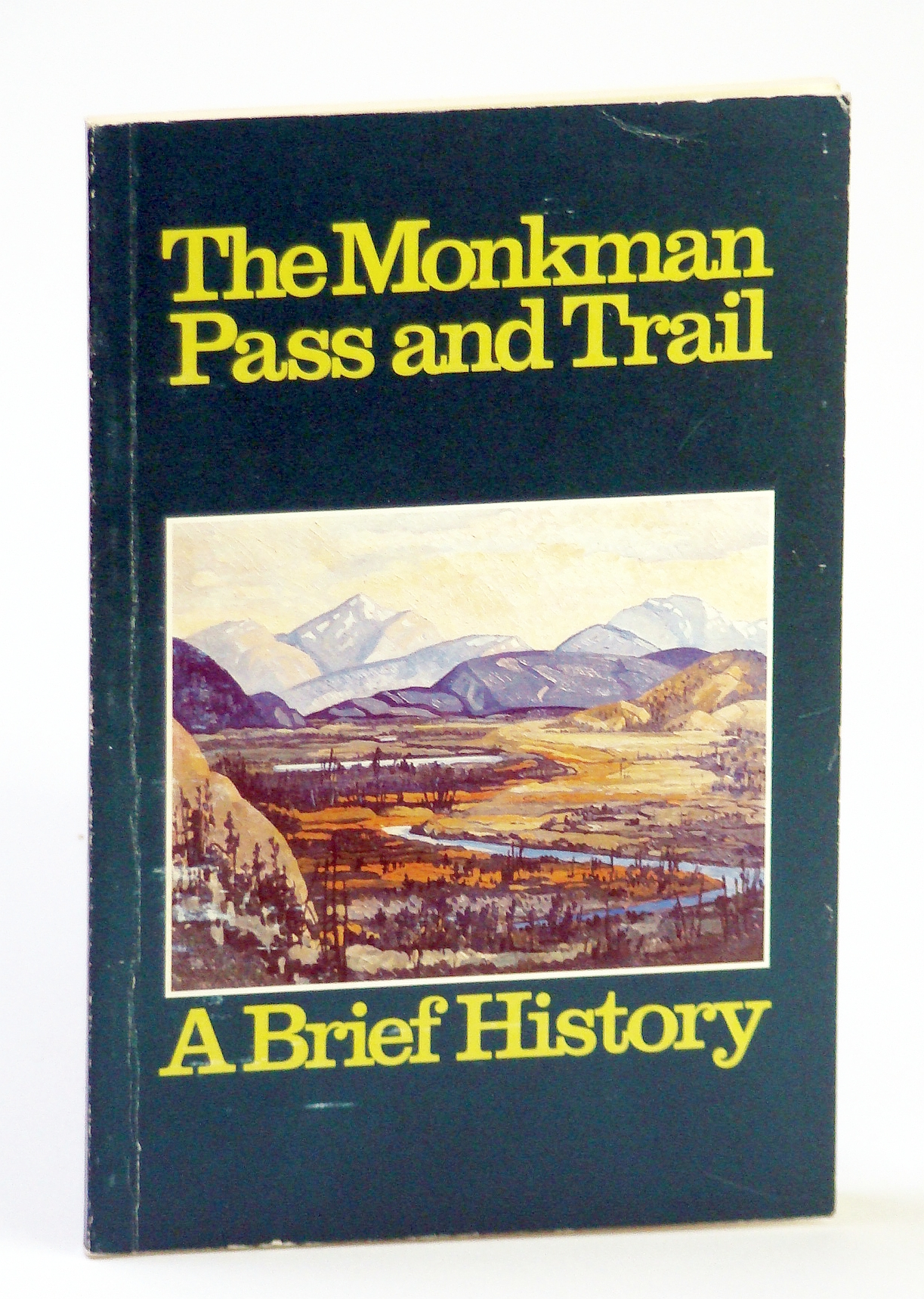 Image for The Monkman Pass and Trail (British Columbia): A Brief History