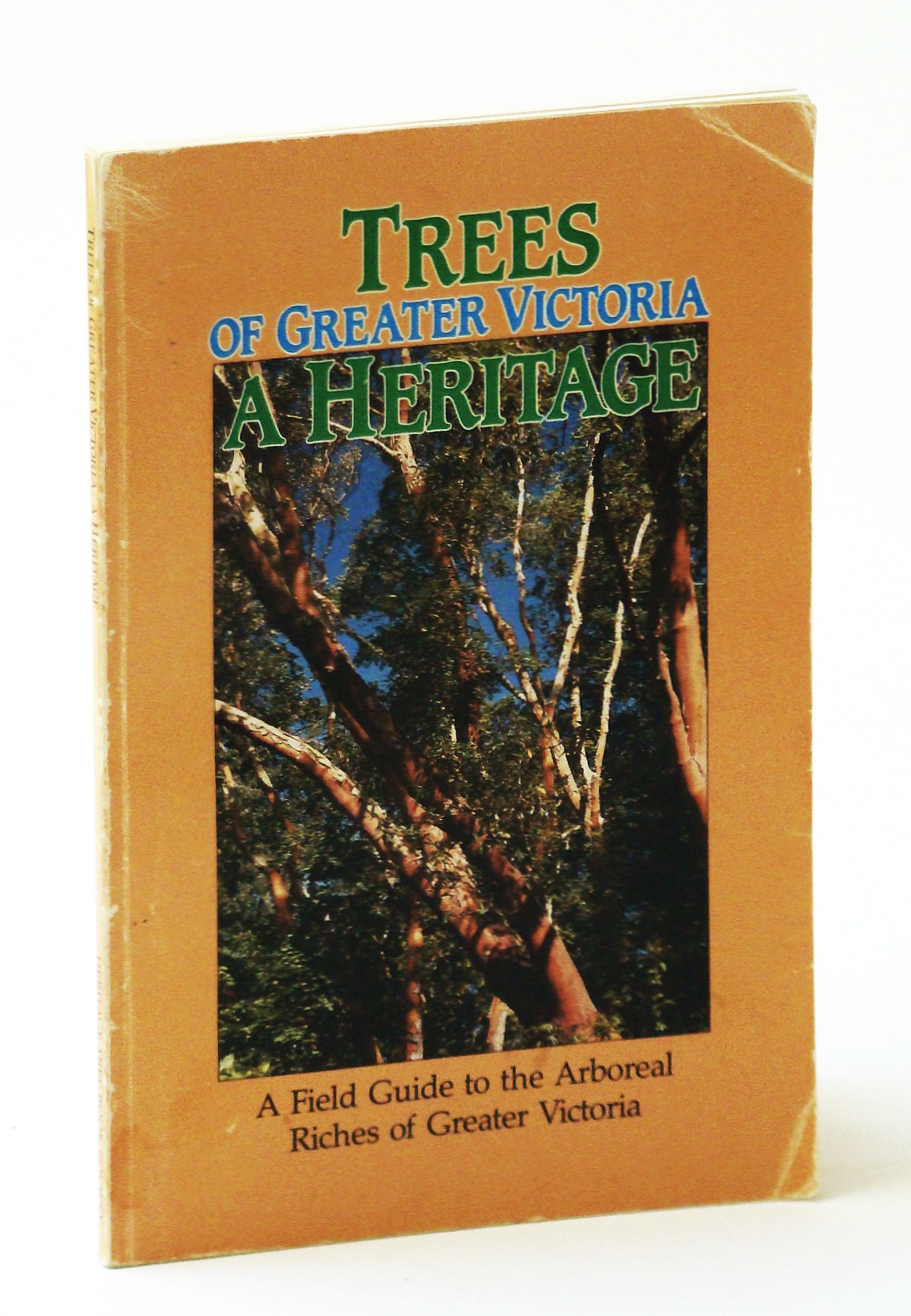 Image for Trees of Greater Victoria : A Heritage