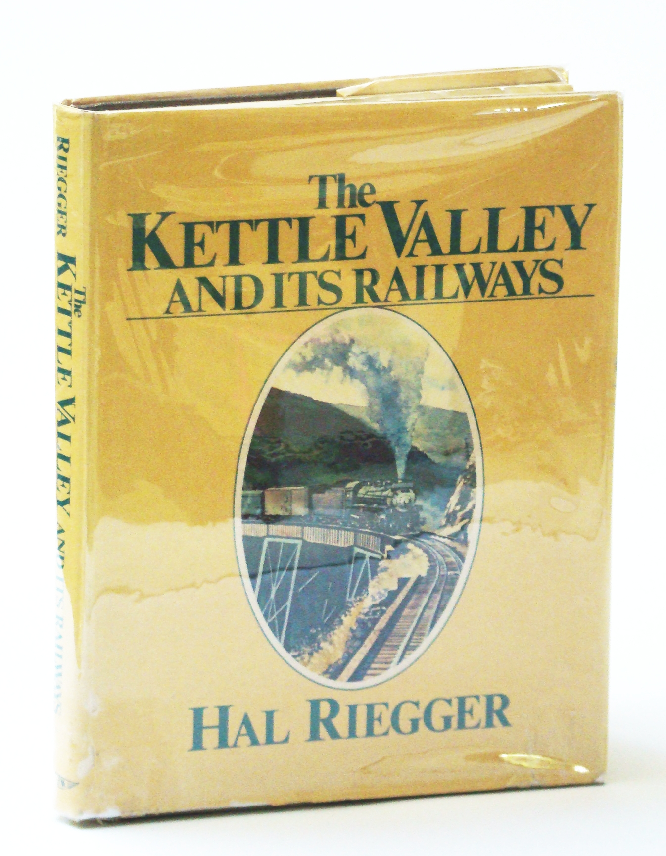 Image for The Kettle Valley and Its Railways