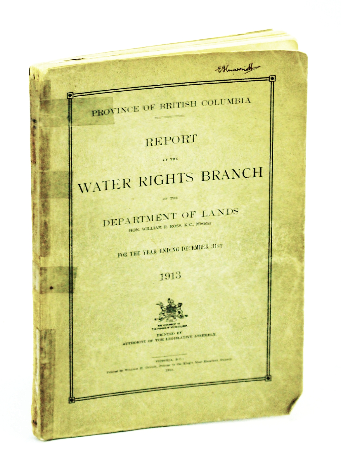 Image for Report of the Water Rights Branch of the Department of Lands, [Hon. William R. Ross, K.C., Minister], Province of British Columbia [B.C.], for the Year Ending December 31st, 1913