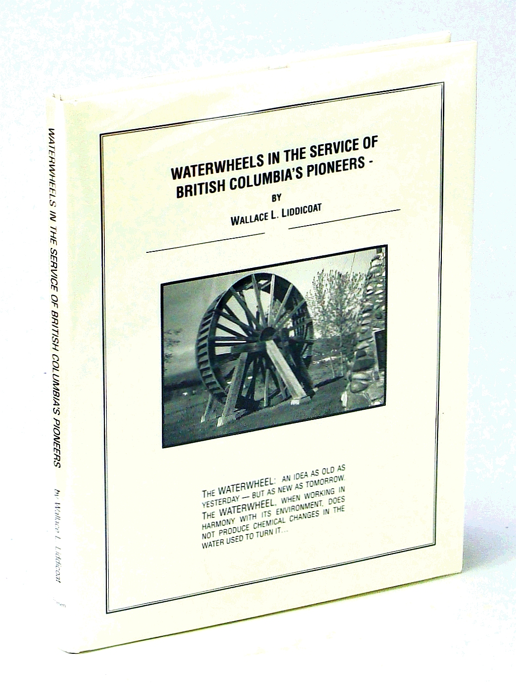 Image for Waterwheels in the Service of British Columbia's Pioneers