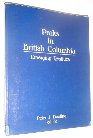 Image for Parks in British Columbia : Emerging Realities