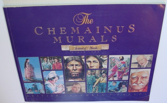 Image for The Chemainus Murals - Special 10th Anniversary Collector's Edition