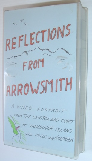 Image for Reflections from (Mount) Arrowsmith - 20 Minute VHS Video Tape in Case