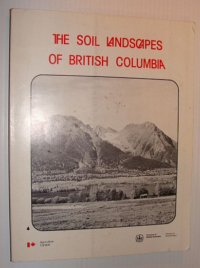 Image for The Soil Landscapes of British Columbia