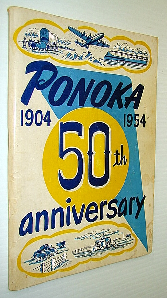 Image for The Ponoka Book: Fiftieth (50th) Anniversary 1904-1954