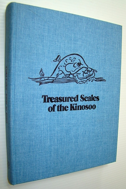 Image for Treasured Scales of the Kinosoo (History of Cold Lake, Alberta and Vicinity)