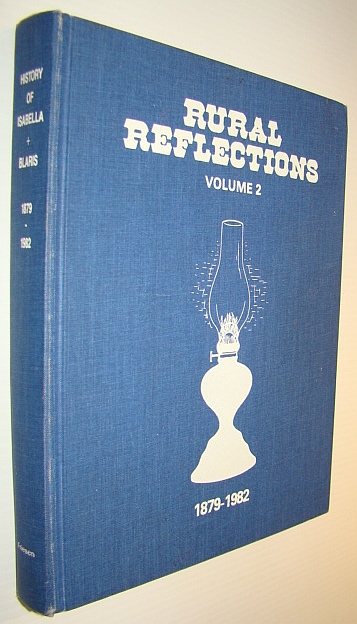 Image for Rural Reflections, Volume 2 (Two) 1879-1982 - Isabella, Manitoba History