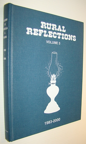 Image for Rural Reflections, Volume 3 (Three) 1983-2000- Isabella, Manitoba History