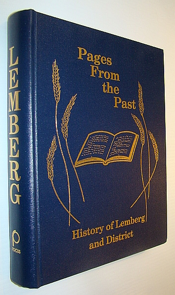 Image for Pages from the Past : History of Lemberg and District [Saskatchewan]