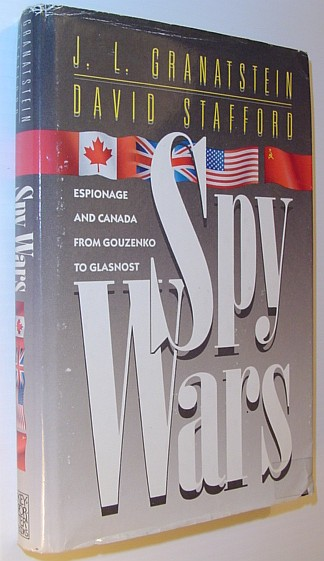 Image for Spy Wars: Espionage and Canada from Gouzenko to Glasnost