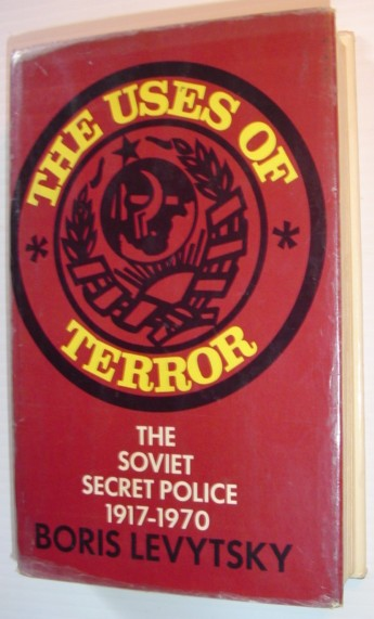 Image for The Uses of Terror - The Soviet Secret Police 1917-1970