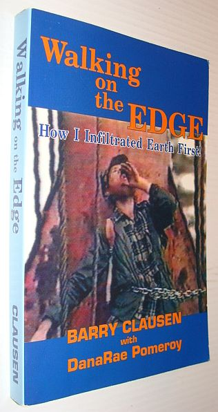 Image for Walking on the Edge: How I Infiltrated Earth First!
