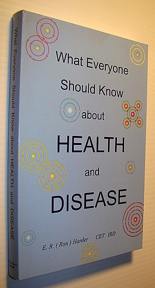 Image for What Everyone Should Know About Health and Disease