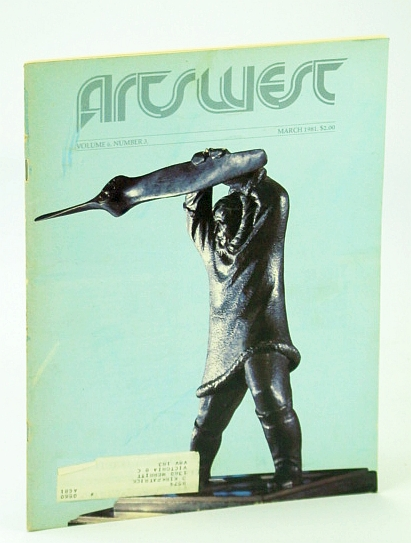 "Image for Arts West Magazine, Volume 6, Number 3, March (Mar.) 1981 -  The Classical Leo Mol, ""Sculptor Par Excellence"""