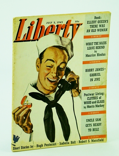 Image for Liberty Magazine, July 3, 1943 - Band Leader Harry James / Blood-Chilling Eyewitness Account from Formerly German-Occupied Soviet Village / Jungle Fighter Herman Bottcher