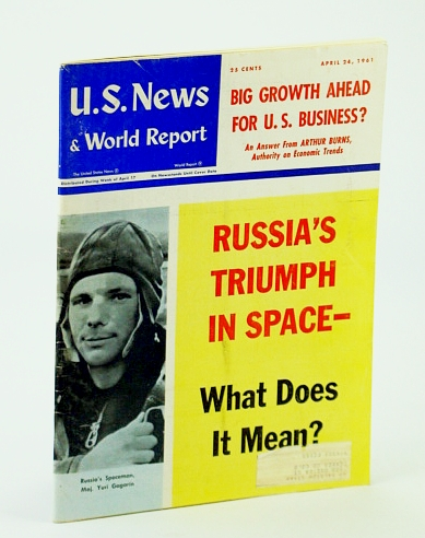 Image for U.S. News & (and) World Report, April (Apr.) 24, 1961 - Yuri Gagarin Cover Photo / Russia's Triumph in Space / Interview with the Dalia Lama