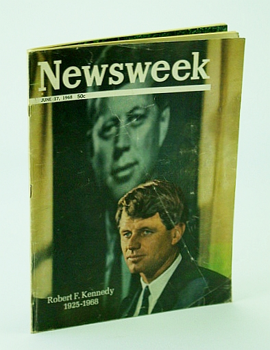 Image for Newsweek, June 17, 1968: Robert F. Kennedy (RFK) 1925-1968 / Attempted Murder of Andy Warhol By Radical Feminist