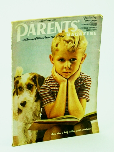 Image for Parents' Magazine - On Rearing Children from Crib to College, April (Apr.) 1940 - Being a Father is Fun / What About Social Hygiene?