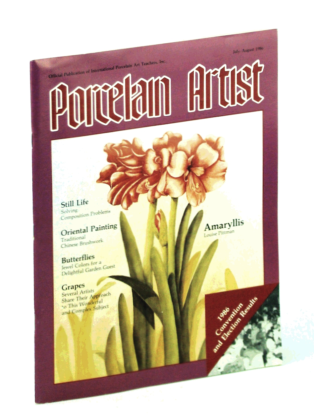 Image for Porcelain Artist [Magazine] July / August [Aug.] 1986: Amaryllis
