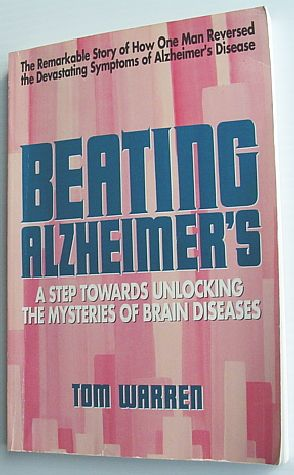 Image for Beating Alzheimer's: A Step Towards Unlocking the Mysteries of Brain Diseases by Warren, Tom (1991)