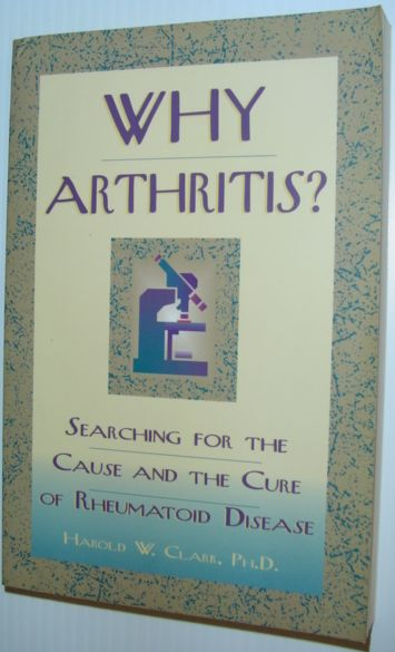 Image for Why Arthritis?: Searching for the Cause and Cure of Rheumatoid Disease